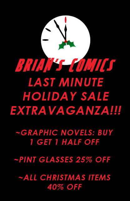 Brian s comics last minute holiday sale extravaganza for Week end last minute